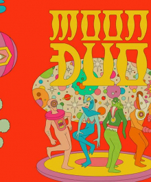 Blissful Acid Dreams with Moon Duo on October 21