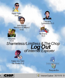 Shameless/Limitless & The Chop Log Out Of Internet Explorer